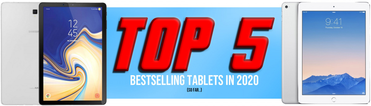 Top 5 bestselling refurbished tablets of 2020 so far